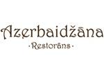 """Restorāns """"Azerbaidžāna"""""""