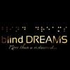 Blind dreams